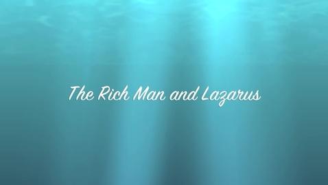 Thumbnail for entry Rich Man and Lazarus; mica/nenye/gwyneth