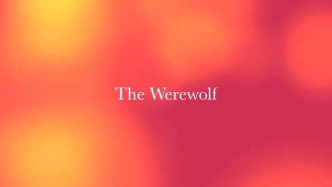 Thumbnail for entry The Werewolf