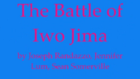 Thumbnail for entry The Battle of Iwo Jima