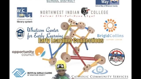 Thumbnail for entry Early Learning Connections - Ferndale School District - United Way