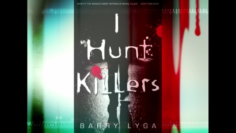 Thumbnail for entry I Hunt Killers by Barry Lyga