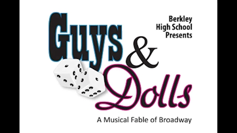 Thumbnail for entry 2012 BHS Musical: Guys and Dolls - Commercial