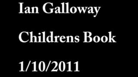 Thumbnail for entry Ian Galloway Children's Book