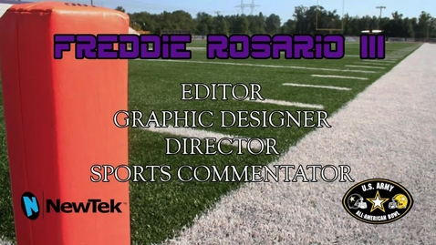 Thumbnail for entry 2014 NewTek All-American Bowl Entry for Freddie Rosario III