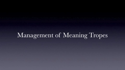 Thumbnail for entry Tropes: Management of Meaning