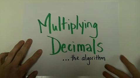 Thumbnail for entry Multiplying Decimals Algorithm