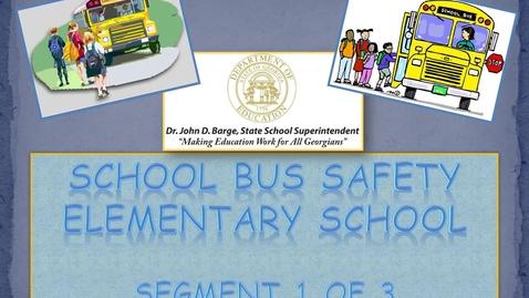 Thumbnail for entry School Bus Safety ES - Segment 1