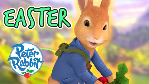 Thumbnail for entry Peter Rabbit - Easter Special! | Cartoons for Kids