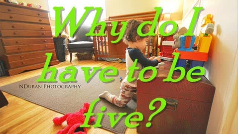 Thumbnail for entry 64 It's Hard to be Five