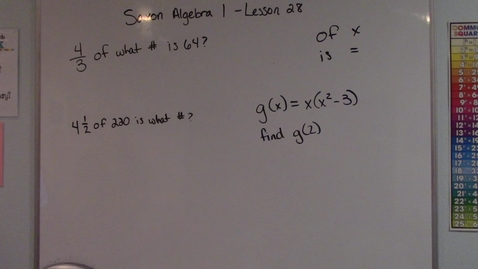 Thumbnail for entry Saxon Algebra 1 - Lesson 28 - Fractional Parts of Numbers & Functional Notation