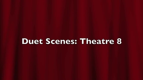Thumbnail for entry Duet Scene First and Final Showings: 8th grade Drama