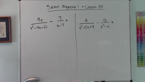 Thumbnail for entry Saxon Algebra 1 - Lesson  101 - Factorable Denominators