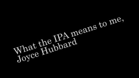 Thumbnail for entry IPA Testimonial Joyce Hubbard