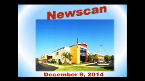 Thumbnail for entry Newscan December 9, 2014