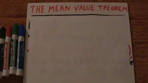 Thumbnail for entry The Mean Value Theorem PART 1