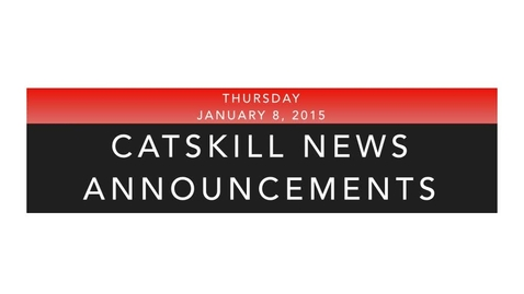 Thumbnail for entry Catskill News Announcement 1.8.15