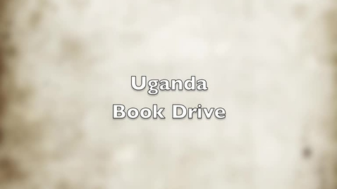 Thumbnail for entry Uganda Book Drive