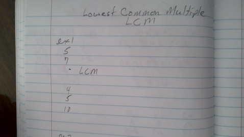 Thumbnail for entry Least Common Multiple part 1 Fundamentals