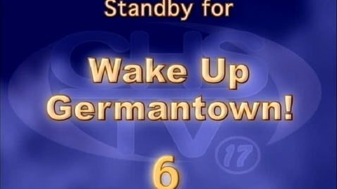 Thumbnail for entry Wake Up, Germantown! March 8