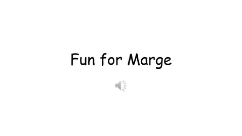 Thumbnail for entry Fun for Marge