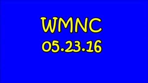 Thumbnail for entry WMNC 05.23.16