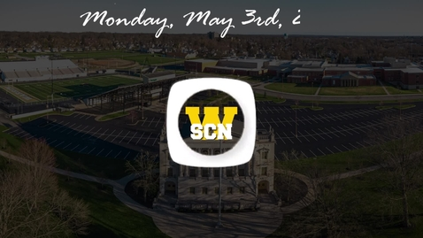 Thumbnail for entry WSCN - Monday, May 3rd, 2021