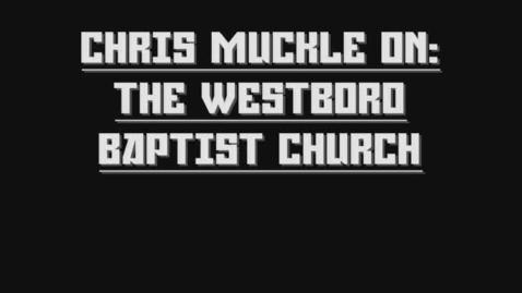 Thumbnail for entry Westboro Baptist Church Trailer