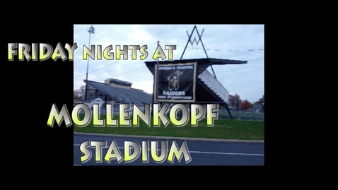 Thumbnail for entry Friday Nights at Mollenkopf Stadium - WSCN (2015/2016)
