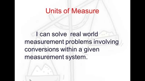 Thumbnail for entry Units of Measure
