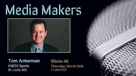 Thumbnail for entry Media Makers show #6 - Tom Ackerman