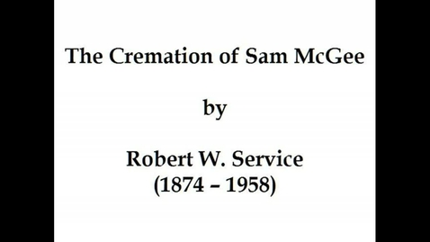 Thumbnail for entry The Cremation of Sam McGee
