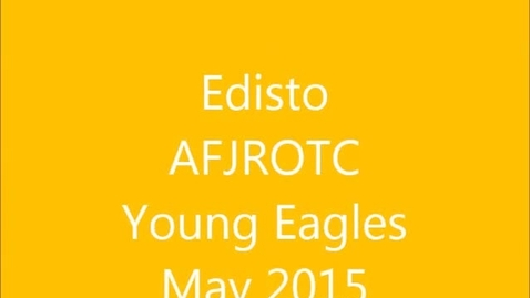 Thumbnail for entry Edisto High AFJROTC visits Young Eagles May 2015