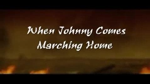 Thumbnail for entry When Johnny Comes Marching Home