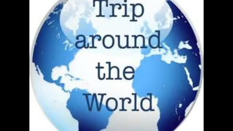 Thumbnail for entry Trip Around the world