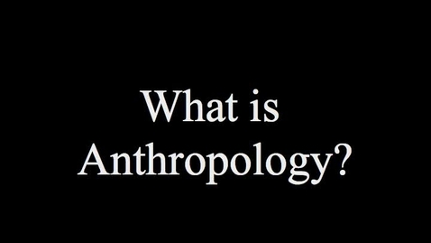 Thumbnail for entry Anthropology