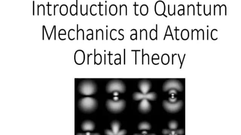 Thumbnail for entry Introduction to Quantum Mechanics