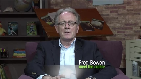 """Thumbnail for entry Author Insight from Fred Bowen: """"Write Every Day"""""""