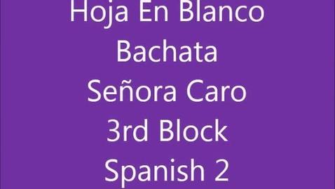 Thumbnail for entry 3rd Block Señora Caro Hoja en Blanco 2014