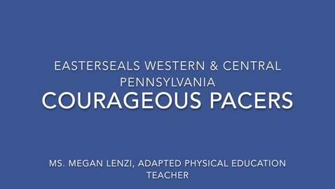 Thumbnail for entry COURAGEOUS PACERS