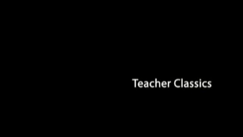 Thumbnail for entry Teacher Classic 2