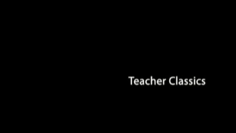 Thumbnail for entry Teacher Classic 2