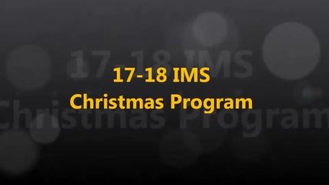 Thumbnail for entry 17-18 IMS Christmas Program