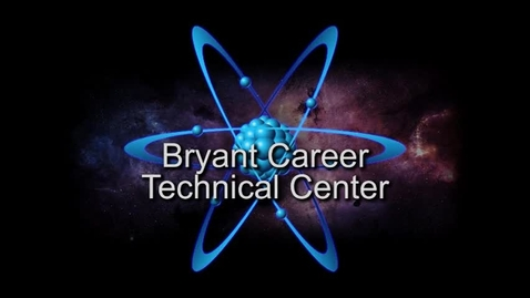 Thumbnail for entry Bryant Career Technical Center Promotional Video