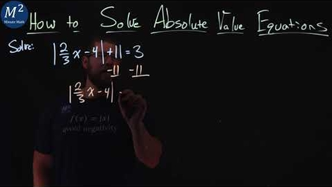Thumbnail for entry How to Solve Absolute Value Equations (No Solution) | Part 4 of 4 | Minute Math
