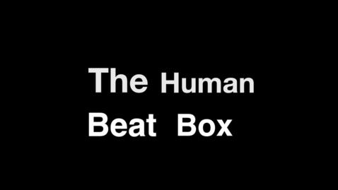 Thumbnail for entry Human Beat Box 2