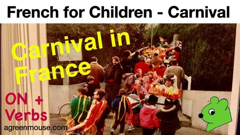 Thumbnail for entry French for Children - Carnival