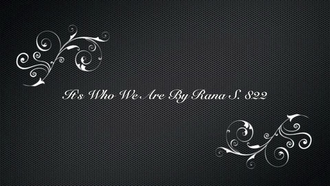 Thumbnail for entry Who we are Rana 822