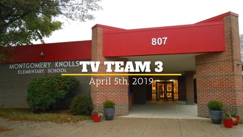 Thumbnail for entry TV Team 3| March 25th
