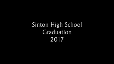 Thumbnail for entry Sinton High School Graduation 2017