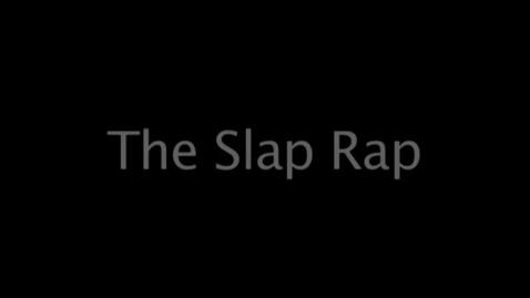 Thumbnail for entry Slap Rap